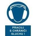 Pracuj s chrániči sluchu