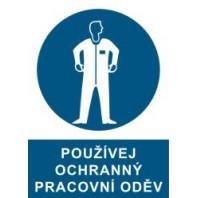 Používej ochranný pracovní oděv