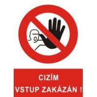Cizím vstup zakázán