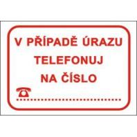 V případě úrazu telefonuj na číslo