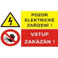 Pozor elektrické zařízení! - Vstup zakázán!