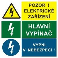 Pozor elektrické zařízení - Hlavní vypínač - Vypni v nebezpečí!